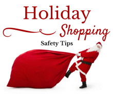 Holiday Shopping Safety Tips
