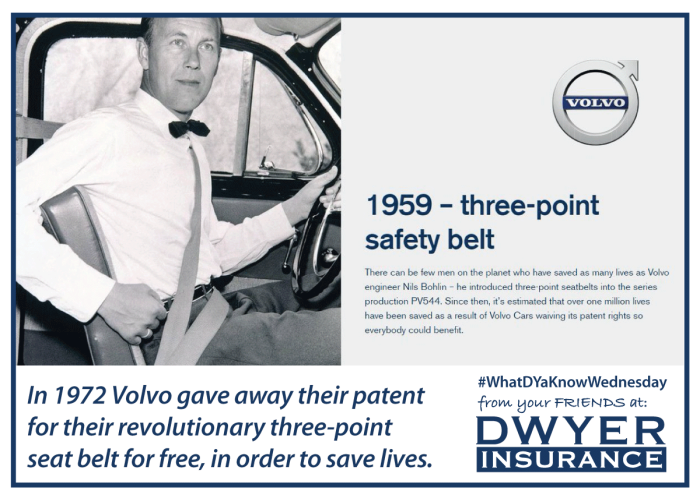 In 1972 Volvo gave away their patent for their revolutionary three-point seat belt for free, in order to save lives.