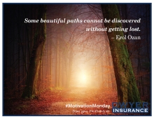 """Some beautiful paths can't be discovered without getting lost."" ― Erol Ozan"